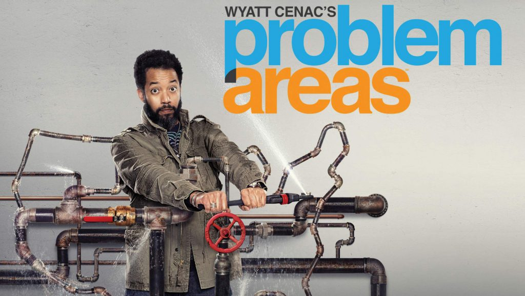 A promotional image for Wyatt Cenac's Problem Areas